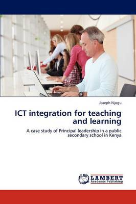 Ict Integration for Teaching and Learning (Paperback)