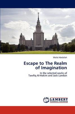 Escape to the Realm of Imagination (Paperback)