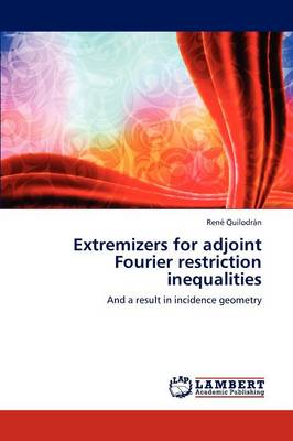 Extremizers for Adjoint Fourier Restriction Inequalities (Paperback)