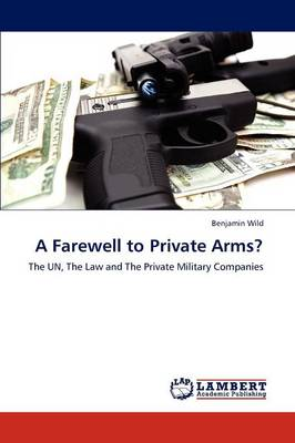 A Farewell to Private Arms? (Paperback)