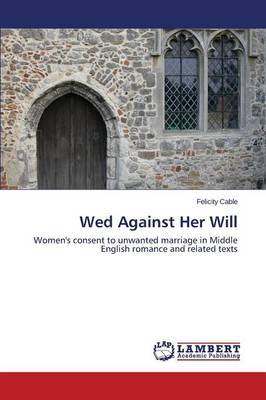 Wed Against Her Will (Paperback)