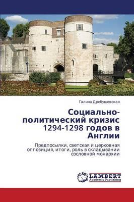 Sotsial'no-Politicheskiy Krizis 1294-1298 Godov V Anglii (Paperback)