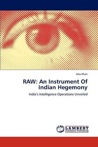 Raw: An Instrument of Indian Hegemony (Paperback)