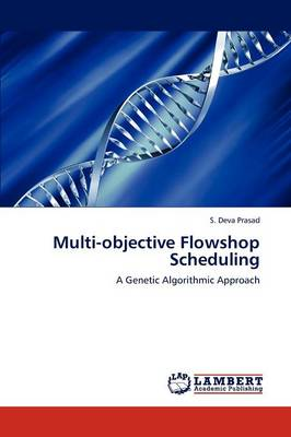 Multi-Objective Flowshop Scheduling (Paperback)
