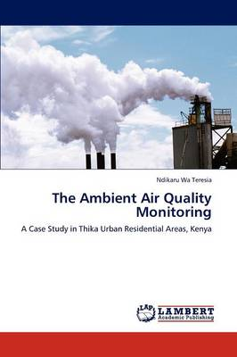 The Ambient Air Quality Monitoring (Paperback)