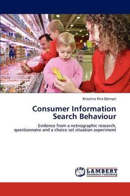 Consumer Information Search Behaviour (Paperback)