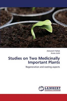 Studies on Two Medicinally Important Plants (Paperback)