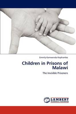 Children in Prisons of Malawi (Paperback)