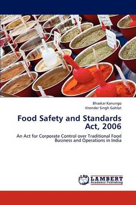 Food Safety and Standards ACT, 2006 (Paperback)