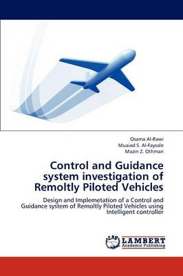 Control and Guidance System Investigation of Remoltly Piloted Vehicles (Paperback)