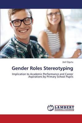 Gender Roles Stereotyping (Paperback)