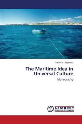 The Maritime Idea in Universal Culture (Paperback)
