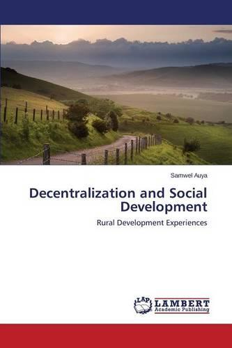 Decentralization and Social Development (Paperback)