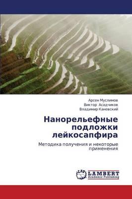 Nanorel'efnye Podlozhki Leykosapfira (Paperback)