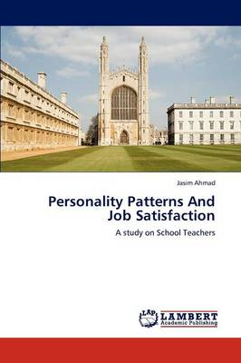 Personality Patterns and Job Satisfaction (Paperback)