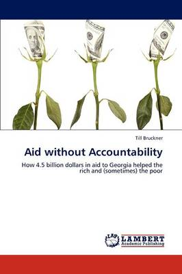 Aid Without Accountability (Paperback)