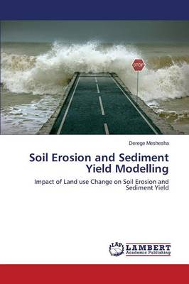 Soil Erosion and Sediment Yield Modelling (Paperback)