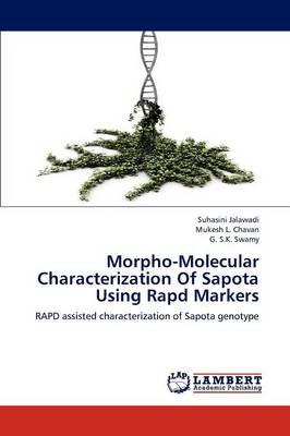 Morpho-Molecular Characterization of Sapota Using Rapd Markers (Paperback)