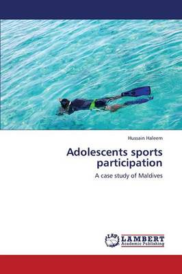 Adolescents Sports Participation (Paperback)