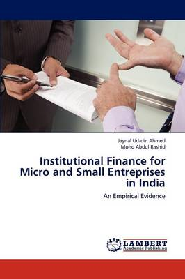 Institutional Finance for Micro and Small Entreprises in India (Paperback)