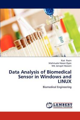 Data Analysis of Biomedical Sensor in Windows and Linux (Paperback)