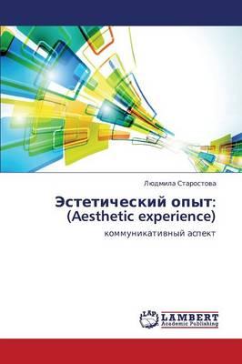 Esteticheskiy Opyt: (Aesthetic Experience) (Paperback)