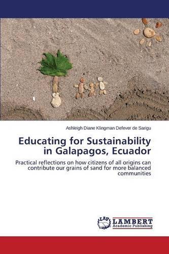 Educating for Sustainability in Galapagos, Ecuador (Paperback)