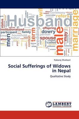Social Sufferings of Widows in Nepal (Paperback)