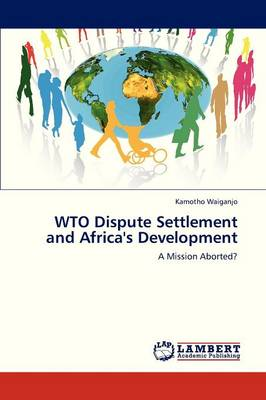 Wto Dispute Settlement and Africa's Development (Paperback)