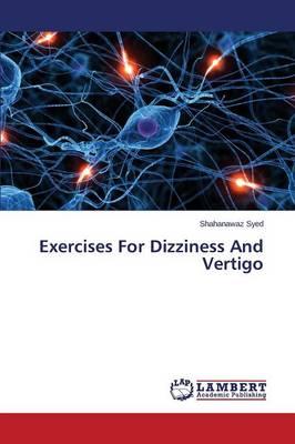 Exercises for Dizziness and Vertigo (Paperback)
