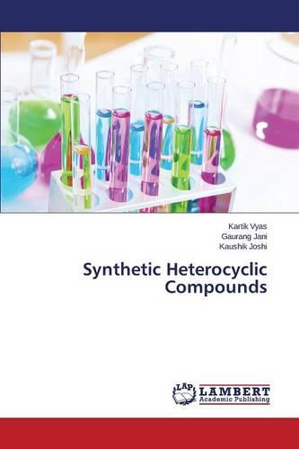 Synthetic Heterocyclic Compounds (Paperback)
