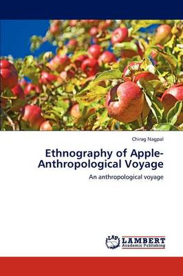 Ethnography of Apple-Anthropological Voyage (Paperback)