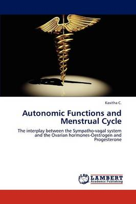 Autonomic Functions and Menstrual Cycle (Paperback)