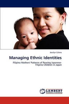 Managing Ethnic Identities (Paperback)