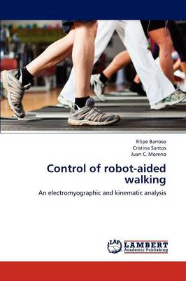 Control of Robot-Aided Walking (Paperback)