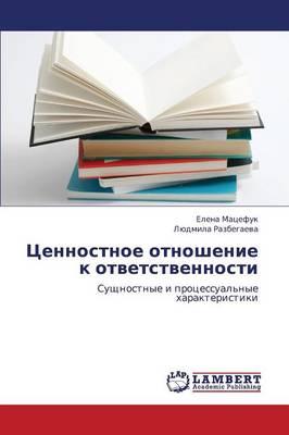 Tsennostnoe Otnoshenie K Otvetstvennosti (Paperback)