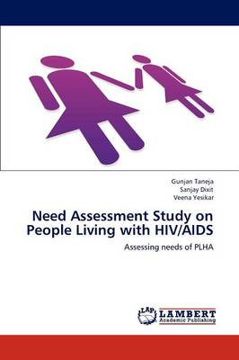 Need Assessment Study on People Living with HIV/AIDS (Paperback)