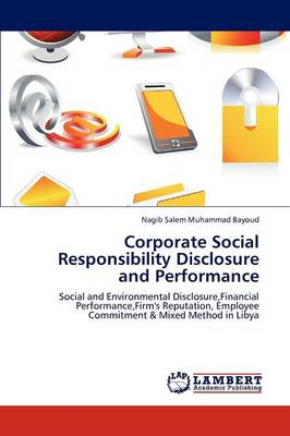 Corporate Social Responsibility Disclosure and Performance (Paperback)