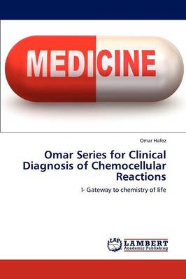 Omar Series for Clinical Diagnosis of Chemocellular Reactions (Paperback)