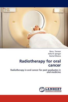Radiotherapy for Oral Cancer (Paperback)