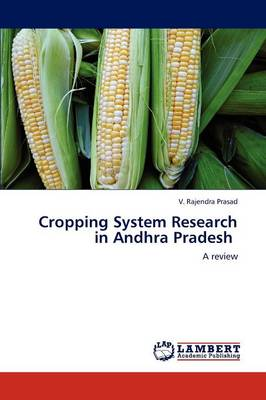 Cropping System Research in Andhra Pradesh (Paperback)