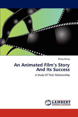 An Animated Film's Story and Its Success (Paperback)