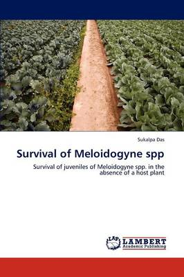 Survival of Meloidogyne Spp (Paperback)