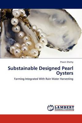Substainable Designed Pearl Oysters (Paperback)