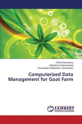 Computerized Data Management for Goat Farm (Paperback)