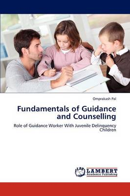Fundamentals of Guidance and Counselling (Paperback)