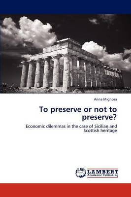 To Preserve or Not to Preserve? (Paperback)