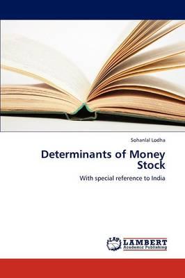 Determinants of Money Stock (Paperback)