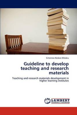 Guideline to Develop Teaching and Research Materials (Paperback)