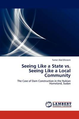 Seeing Like a State vs. Seeing Like a Local Community (Paperback)